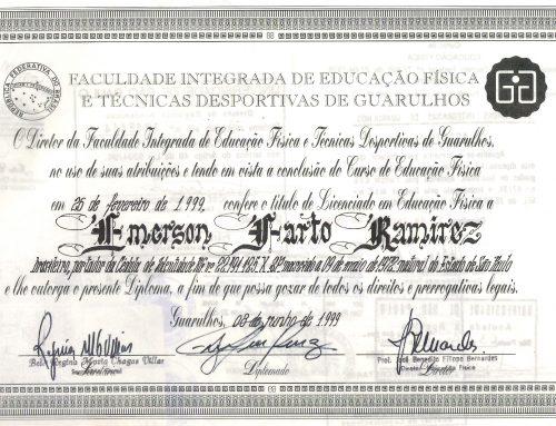 LICENCIADO  EN EDUCACIÓN FÍSICA POR LA FACULTADES INTEGRADAS DE GUARULHOS – SÃO PAULO – BRASIL